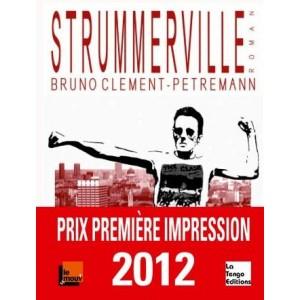 Strummerville de Bruno Clément-Petremann