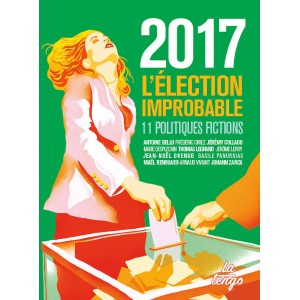 2017 - L'Élection improbable