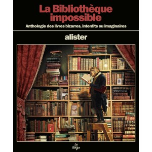 La Bibliothèque impossible