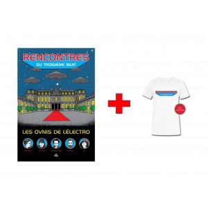 Les Ovnis de l'électro + Tee-shirt Rencontres du troisième beat
